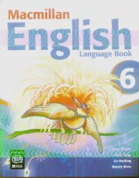 Macmillan English Language Book 6 - Mary Bowen,louis Fidge,liz Hocking,wendy Wren