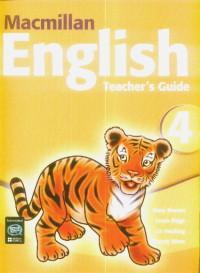 Macmillan English Teacher's Guide 4 - Mary Bowen,louis Fidge,liz Hocking,wendy Wren