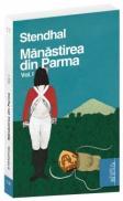 Manastirea din Parma - vol. 1 - Stendhal