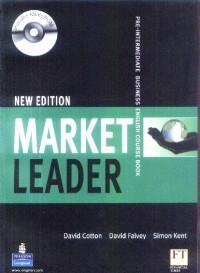 Market Leader Pre-Intermediate Business English Course Book + CD - David Cotton, David Falvey, Simon Kent
