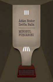Mirosul Puscariei - Adam Bodor, Zsofia Balla