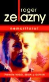 Nemuritorul - Roger Zelazny