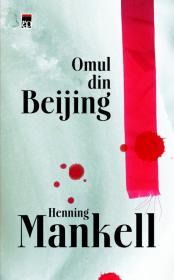 Omul din Beijing - Henning Mankell