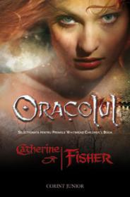 Oracolul  - Catherine Fisher