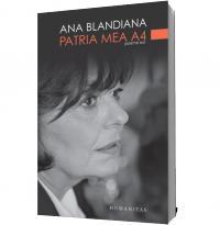 Patria mea A4 - Ana Blandiana