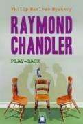 Play-back - Raymond Chandler