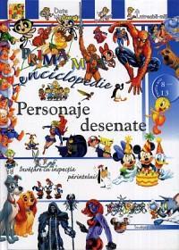 Prima mea enciclopedie: Personaje desenate - ***