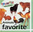 Primele mele cuvinte: Animale favorite - ***