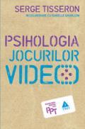 Psihologia jocurilor video - Serge Tisseron, In colab. Cu Isabelle Gravillon