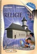 Religie. Auxiliar didactic pentru clasa a II-a - Camelia Muha, Elena Mocanu