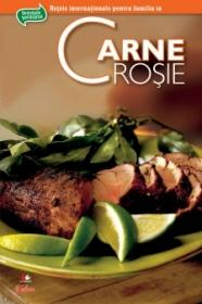 Secretele bucatariei - Carne rosie -