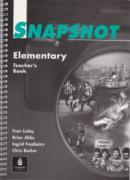 Snapshot Elementary Teacher's Book - Fran Linley , Brian Abbs , Chris Barker , Ingrid Freebairn