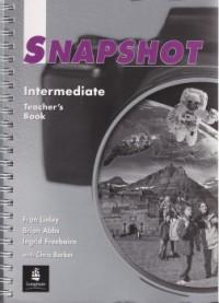 Snapshot Intermediate Teacher's book - Fran Linley , Brian Abbs , Chris Barker , Ingrid Freebairn