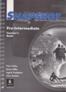 Snapshot Pre-Intermediate Teacher's book - Fran Linley , Brian Abbs , Chris Barker , Ingrid Freebairn