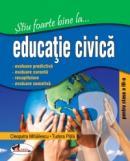 Stiu foarte bine la...educatie civica, clasa a III-a - Cleopatra Mihailescu , Tudora Pitila