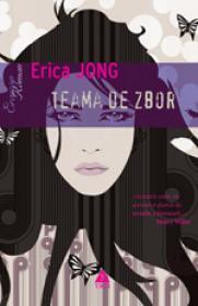 Teama de zbor - Erica Jong