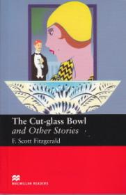 The Cut-Glass Bowl and Other stories Level 6 Upper - F. Scott Fitzgerald