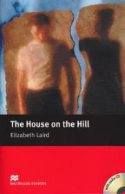 The House on the Hill Level 2 Beginner + CD - Elizabeth Laird