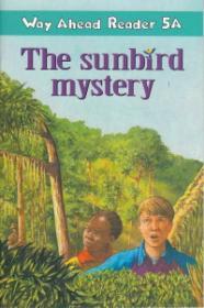 The sunbird mystery Way Ahead Reader 5A - Janet Olearski
