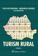 Turism rural. Tratat - Coordonatori Puiu Nistoreanu si Marinela Gheres