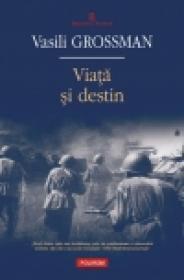 Viata si destin - Vasili Grossman