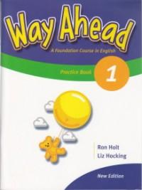 Way Ahead 1 Practice book - Ron Holt , Liz Hocking