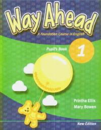 Way Ahead 1 manual pentru clasa a III-a - Printha Ellis,mary Bowen