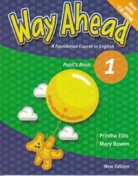 Way Ahead Pupil's Book 1 with CD-Rom - Printha Ellis , Mary Bowen