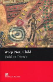 Weep not Child Level 6 Upper - Ngugi Wa Thiong'o