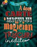 A doua carte a micului magician  - Jon Tremaine
