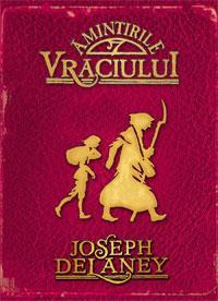Amintirile Vraciului - Joseph Delaney