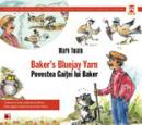 BAKER'S BLUEJAY YARN / POVESTEA GAITEI LUI BAKER - TWAIN, Mark