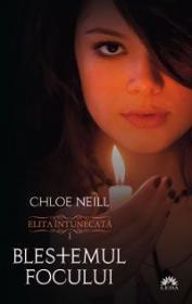 Blestemul focului (Elita intunecata, vol. 1) - Chloe Neill