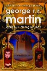 Dansul dragonilor - George R.R. Martin