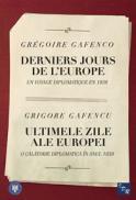 Derniers Jours de l Europe/Ultimele zile ale Europei - Gregoire Gafenco/ Grigore Gafencu