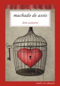 Dom casmurro - Joachim Maria Machado De Assis