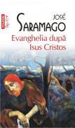 Evanghelia dupa Isus Cristos - Jose Saramago
