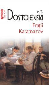 Fratii Karamazov - F. M. Dostoievski