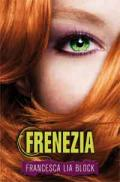 Frenezia - Francesca Lia Block