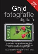 Ghid de fotografie digitala - Doug Harman