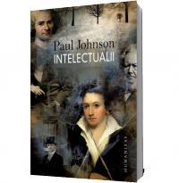 Intelectualii - Paul Johnson