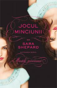 Jocul Minciunii (Jocul Minciunii, vol. 1) - Sara Shepard