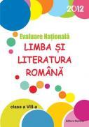 Limba si literatura romana - Evaluare Nationala 2012 (Goian) - Maria Emilia Goian