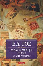 Masca Mortii Rosii si alte povestiri - Edgar Allan Poe