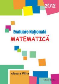 Matematica - Evaluare nationala 2012 (Lobaza) - Marius Lobaza
