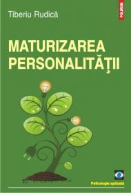 Maturizarea personalitatii - Tiberiu Rudica