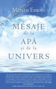 Mesaje de la apa si de la Univers - Masaru Emoto