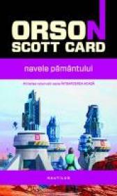 Navele Pamantului - Orson Scott Card