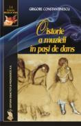 O istorie a muzicii in pasi de dans - Grigore Constantinescu