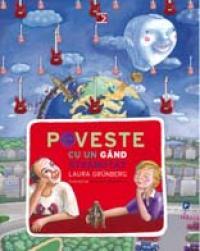POVESTE CU UN GAND STRANUTAT - GRUNBERG, Laura